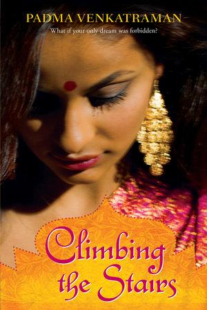Climbing the Stairs by Padma Venkatraman