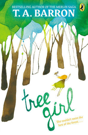 Tree Girl by T. A. Barron