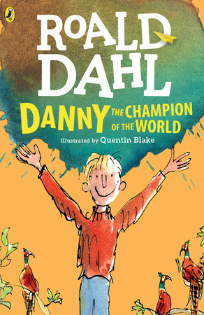 SE Danny, the Champion of the World by Roald Dahl