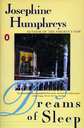 Dreams of Sleep by Josephine Humphreys