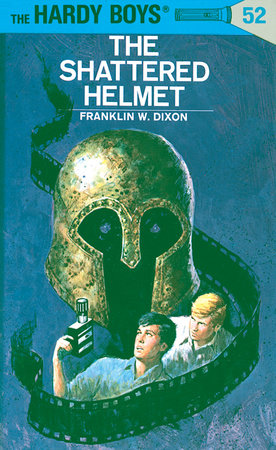 Hardy Boys 52: the Shattered Helmet by Franklin W. Dixon
