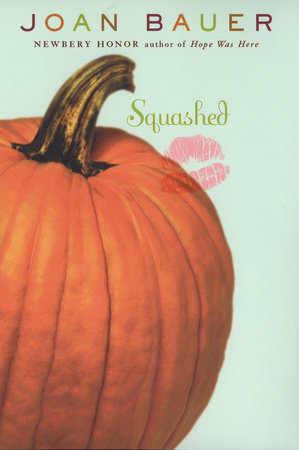 Squashed by Joan Bauer
