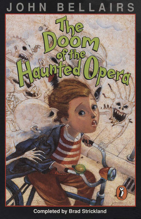 The Doom of the Haunted Opera by Brad Strickland