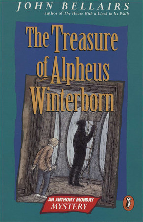 The Treasure of Alpheus Winterborn by John Bellairs
