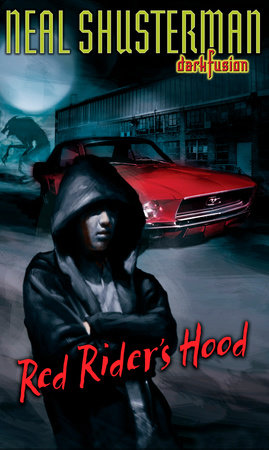 Red Rider's Hood by Neal Shusterman