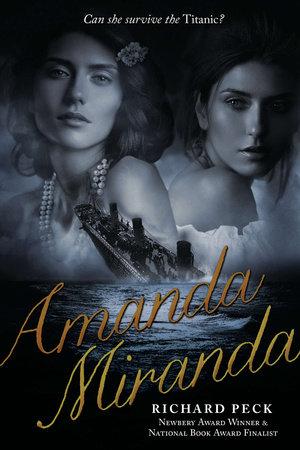 Amanda/Miranda by Richard Peck