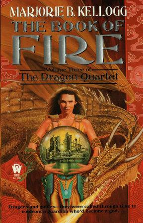 Book Of Fire by Marjorie B. Kellogg