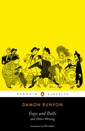 Guys and Dolls and Other Writings by Damon Runyon