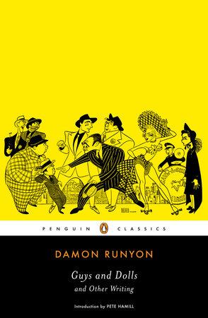 Guys and Dolls by Damon Runyon