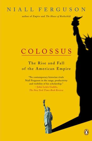 Colossus by Niall Ferguson
