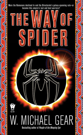 The Way of Spider by W. Michael Gear