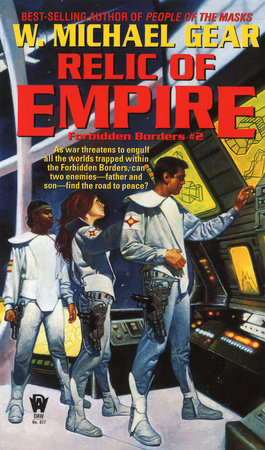Relic of Empire by W. Michael Gear