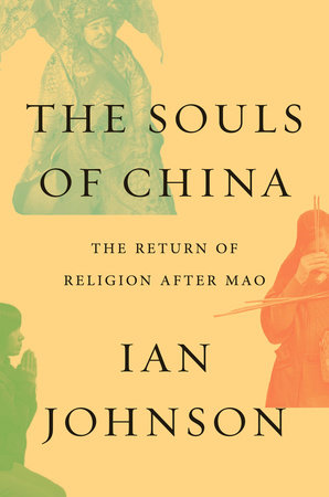 The Souls of China by Ian Johnson