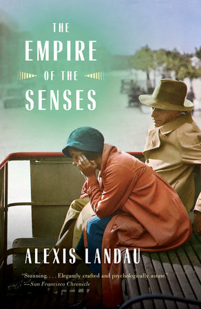 The Empire of the Senses by Alexis Landau