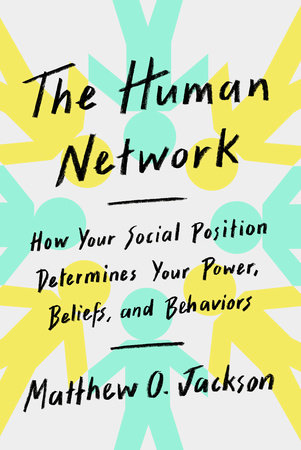 The Human Network by Matthew O. Jackson