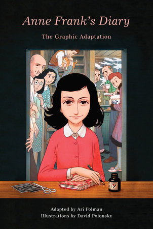 Anne Frank's Diary: The Graphic Adaptation by