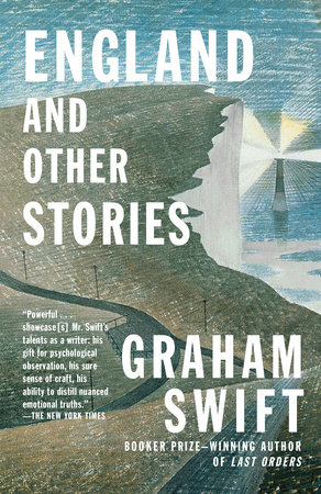 England and Other Stories by Graham Swift