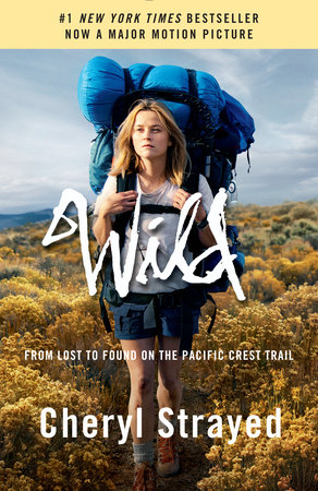 Wild (Movie Tie-in Edition) by Cheryl Strayed