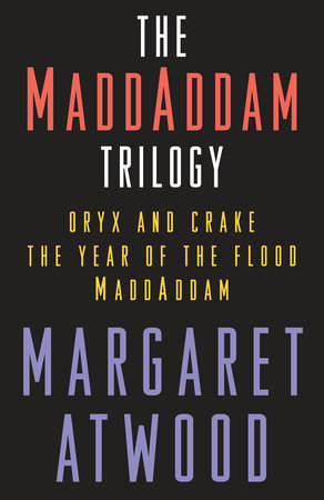 The cover of the book The MaddAddam Trilogy Bundle