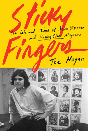 Sticky Fingers by Joe Hagan