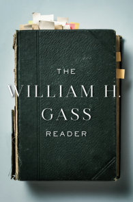 The William H. Gass Reader
