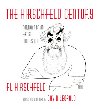 The Hirschfeld Century by Al Hirschfeld