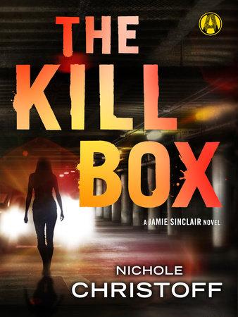 The Kill Box by Nichole Christoff