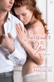 Surrender to You