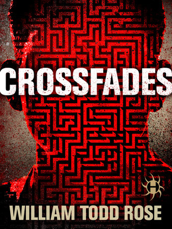 Crossfades by William Todd Rose