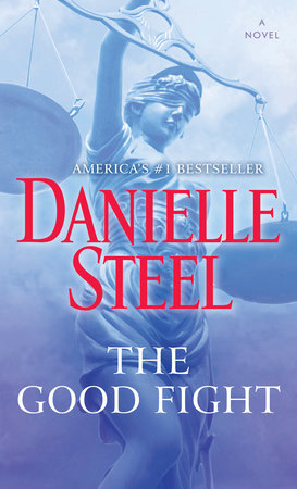 The Good Fight by Danielle Steel