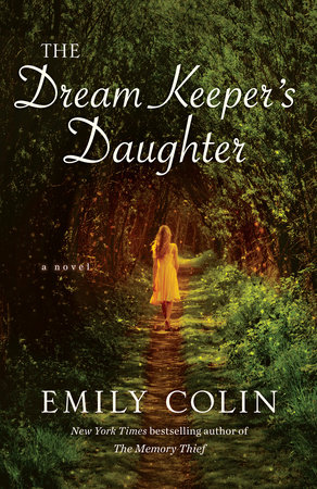 The Dream Keeper's Daughter by Emily Colin