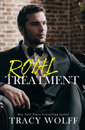 Royal Treatment by Tracy Wolff