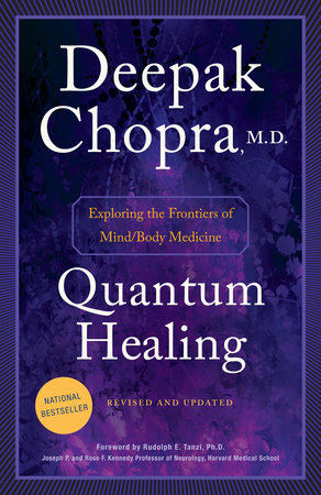 Quantum Healing (Revised and Updated) by Deepak Chopra, M.D.