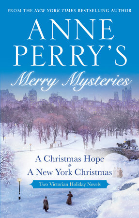 Anne Perry's Merry Mysteries by Anne Perry