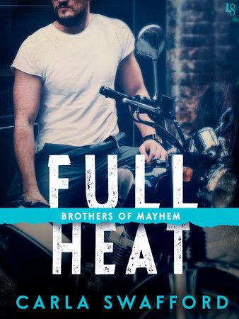 Full Heat by Carla Swafford