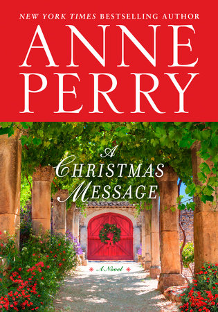 A Christmas Message by Anne Perry