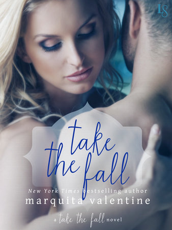 Take the Fall by Marquita Valentine