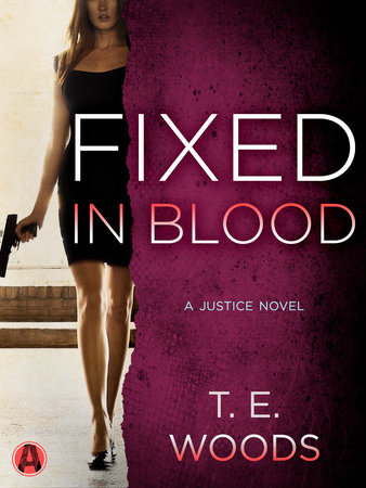 Fixed in Blood by T. E.  Woods