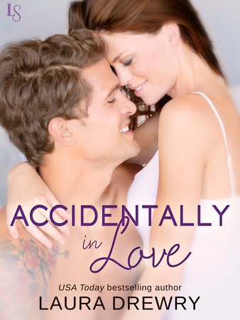 Accidentally in Love by Laura Drewry