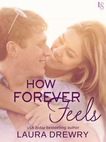 How Forever Feels
