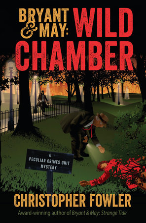 Bryant & May: Wild Chamber by Christopher Fowler
