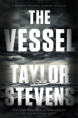 The Vessel by Taylor Stevens