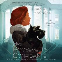 Mrs. Roosevelt's Confidante Cover