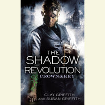 The Shadow Revolution: Crown & Key Cover