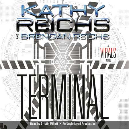 Terminal by Kathy Reichs and Brendan Reichs