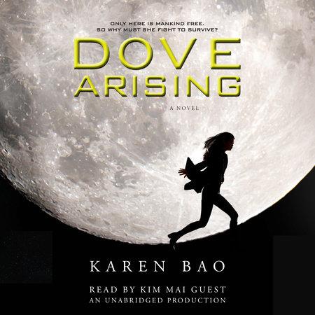Dove Arising by Karen Bao