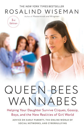 Queen Bees and Wannabes, 3rd Edition by Rosalind Wiseman