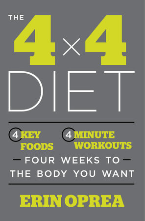 The 4 x 4 Diet by Erin Oprea