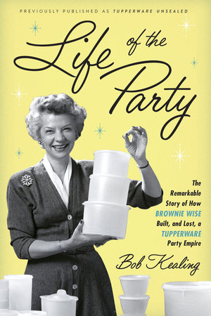 Life of the Party by Bob Kealing