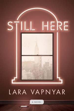 Still Here by Lara Vapnyar
